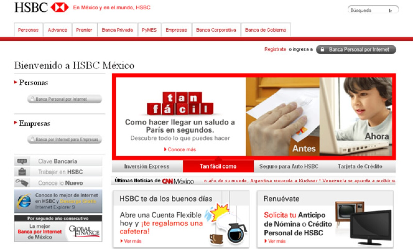El sitio de Grupo Financiero HSBC da a sus clientes una experiencia personalizada, por medio de proporcionarles productos, información y servicios a su medida.