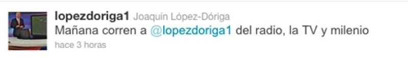 Este fue uno de los mensajes que se envió desde la cuenta de López Dóriga.