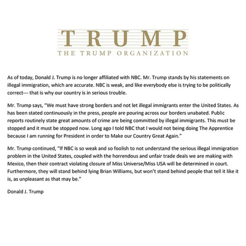 El comunicado fue publicado a unas horas de que se confirmase la ruptura de tratos entre NBC y la empresa de Trump.