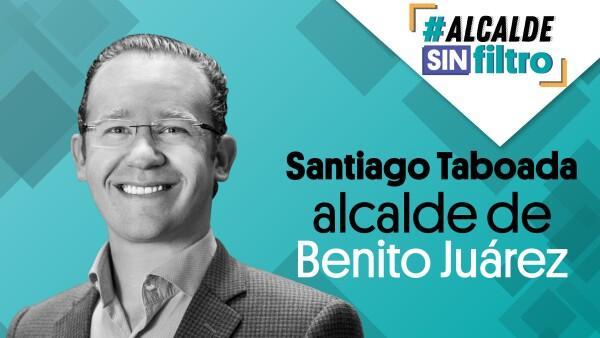 El alcalde de #BenitoJuárez, Santiago Taboada en #AlcaldeSinFiltro ⚡| #EnVivo
