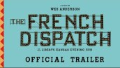 THE FRENCH DISPATCH | Official Trailer