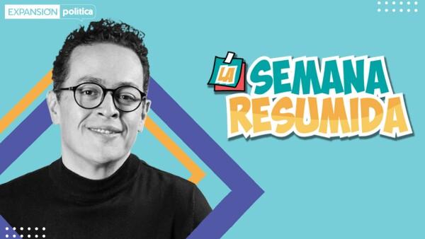 Los discursos de AMLO, los contagios y el viaje a EU | #LaSemanaResumida