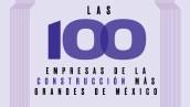 Las 100 empresas de la construcción más grandes de México - media principal Home Obras