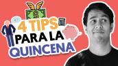 4 tips para tener una quincena exitosa | #QueAlguienMeExplique