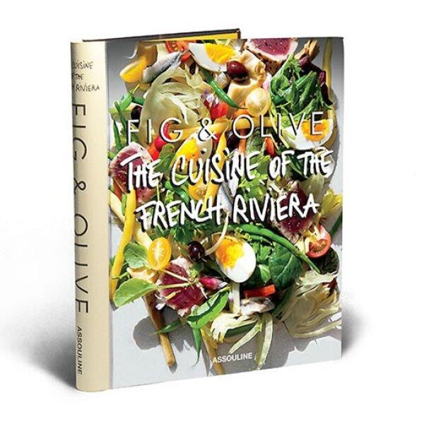 Regálale un poco de inspiración para sus fiestas con el libro de Fig & Oliver: The Cuisine of the French Riviera. *Precio en punto de venta. Assouline.com.