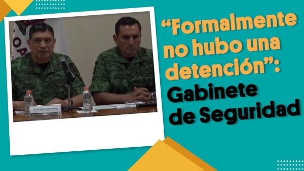 El Gabinete de Seguridad mencionó que no detuvieron formalmente al 'Chapito'