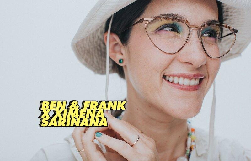 ben-and-frank-ximena-sariñana-coleccion-colaboracion-lanzamiento-exclusiva