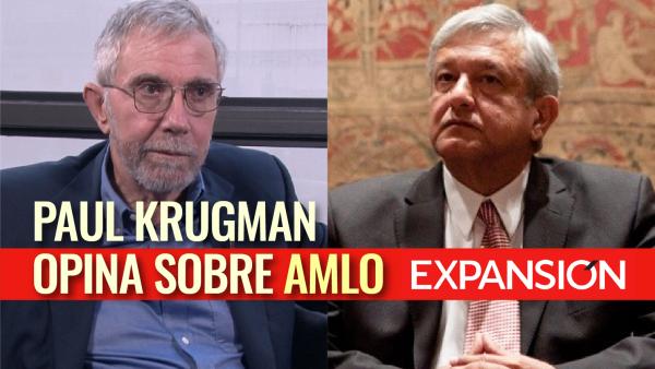 Paul Krugman tiene esperanzas en un bueno gobierno de AMLO