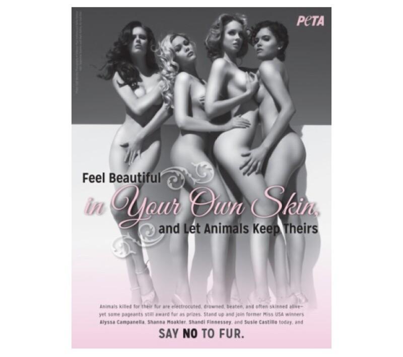 Para unirse a la organización PETA que lucha por contrarrestar la industria de la piel animal, Shanna Moakler, Shandi Finessey, Susie Castillo y Alyssa Campanella posaron desnudas para la campaña.