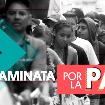 Caminata por la paz_Media principal Home Política