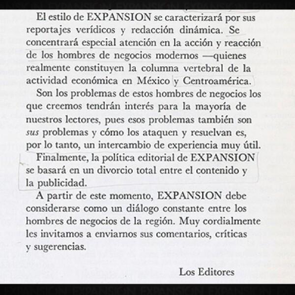 """""""... la política editorial de EXPANSIÓN se basará en un divorcio total entre el contenido y publicidad"""", citaban los editores en 1969. El mismo espíritu se ha mantenido por 45 años."""