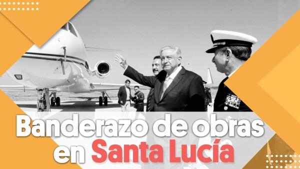 Banderazo de obras en Santa Lucía | #Clip