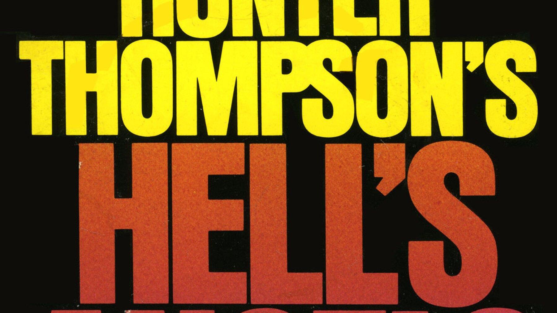 Hell's Angels de Hunter S. Thompson.