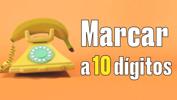 10 datos que debes conocer de la marcación a 10 dígitos