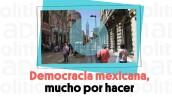 #EnCorto | Democracia mexicana, mucho por hacer.