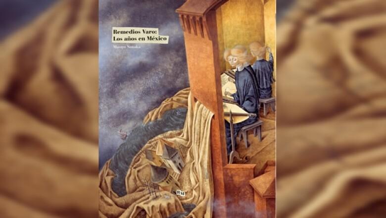 portada del libro Remedios Varo: Los años de México