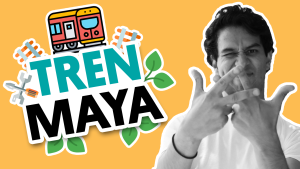 Qué sabemos y qué no sabemos (todavía) del Tren Maya | #QueAlguienMeExplique