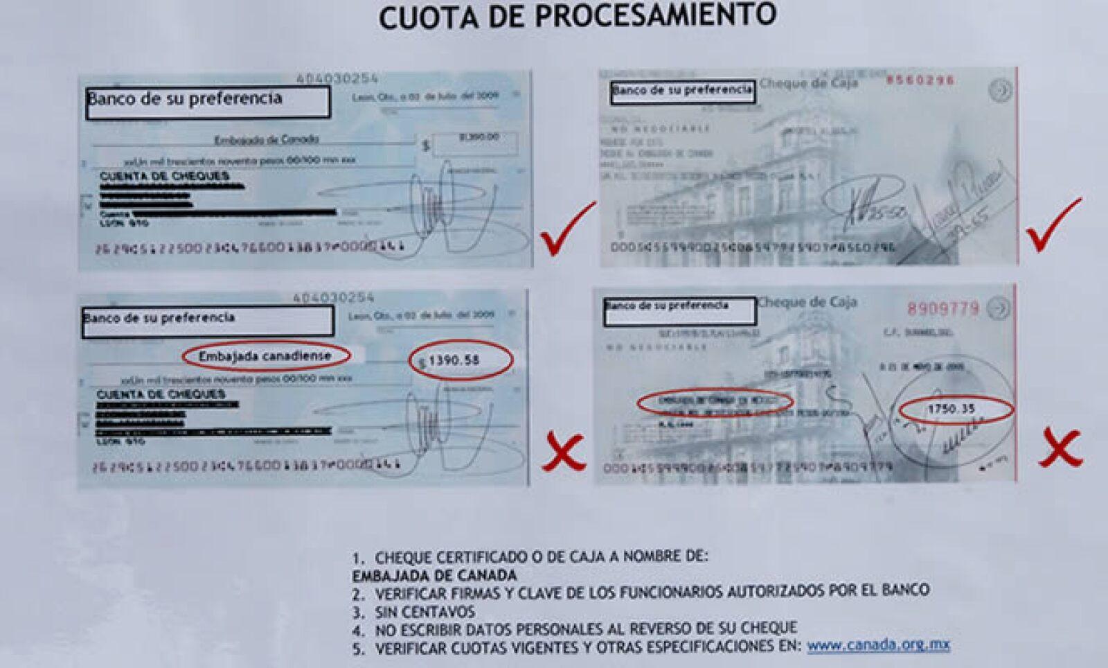 El trámite se puede pagar con cheques de cualquier banco a nombre de la Embajada de Canadá.