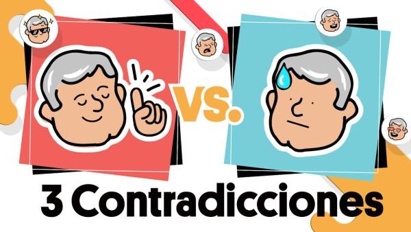 #AMLOvsAMLO | 3 contradicciones