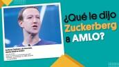 #EnSegundos | ¿Qué le dijo Zuckerberg a AMLO?