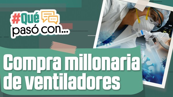 #QuéPasóCon la compra millonaria de ventiladores