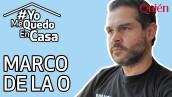 QuiénDesdeCasa_MarcoDeLaO.jpg