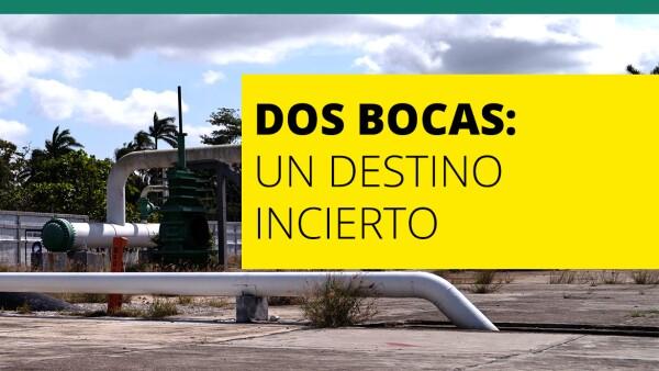 Dos Bocas: Un destino incierto