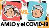 AMLO y el COVID-19 | #AmloVsAMlo