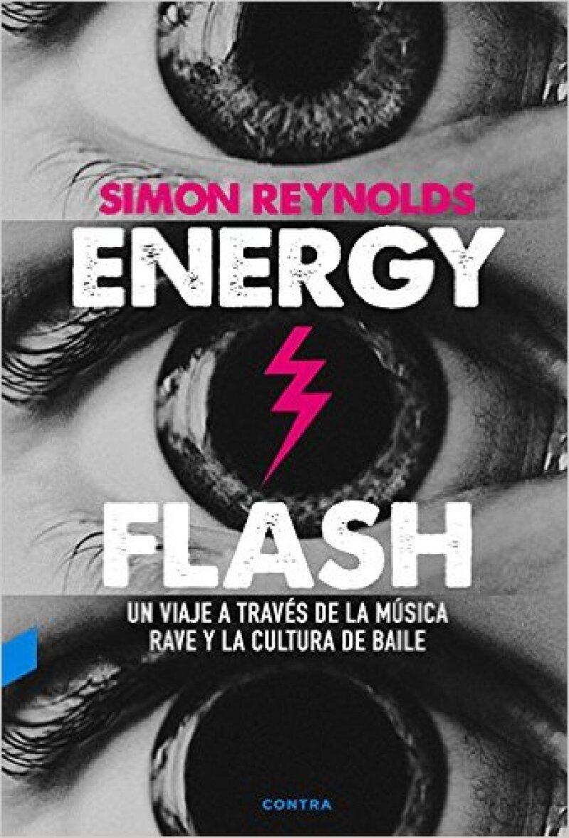 Energy Flash, de Simon Reynolds.