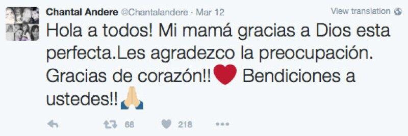 Chantal aseguró en Twitter que su mamá se encuentra en perfecto estado de salud.