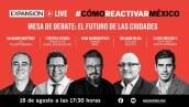 El futuro de las ciudades | #CómoReactivarMéxico