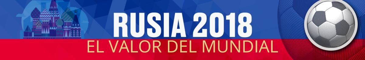 Banner Rusia 2018 El valor del Mundial.png