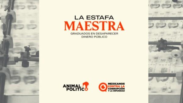 """""""Estafa maestra"""", la investigación sobre un nuevo desfalco millonario en México"""