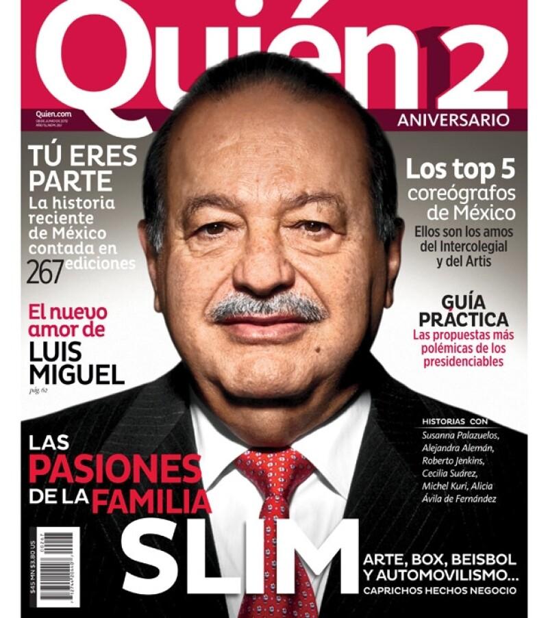 En esta catorcena la revista Quién está de aniversario y aprovecha para destacar al hombre más rico del mundo, Carlos Slim Helú.