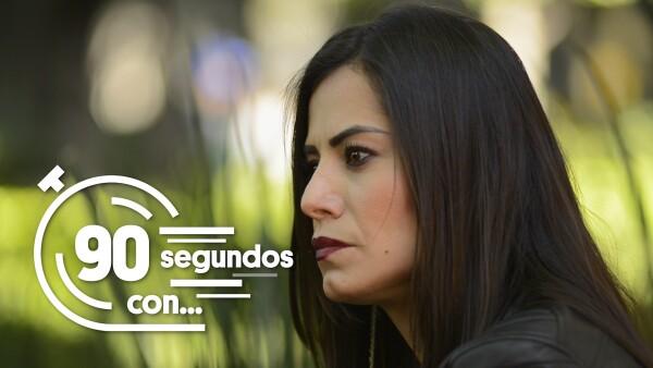 #90SegundosCon | Verónica Delgadillo