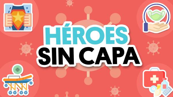 3 verdaderos héroes durante la pandemia | #QueAlguienMeExplique