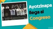 Ayotzinapa llega al Congreso | #EnSegundos