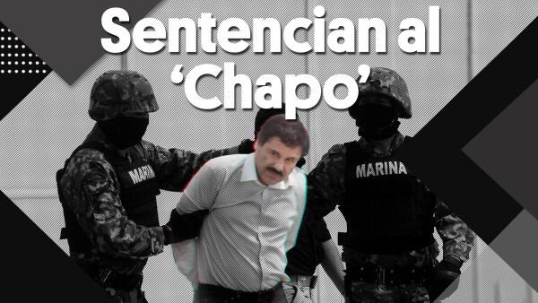 "#Clip | Sentencian al ""Chapo"""