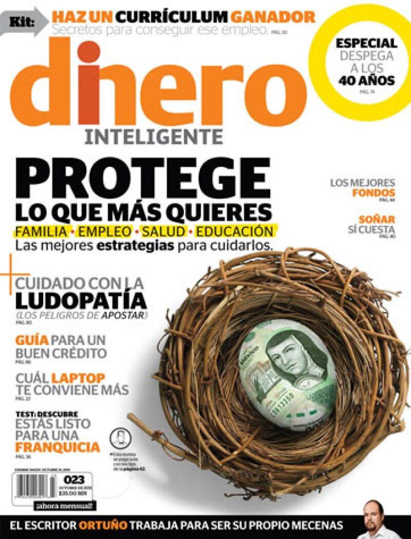 La revista Dinero Inteligente de octubre de 2011 ofrece las mejores estrategias para proteger tu familia, tu empleo y tu salud. (Foto: Especial)