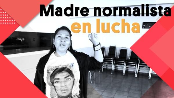 Madre normalista en lucha | #Clip