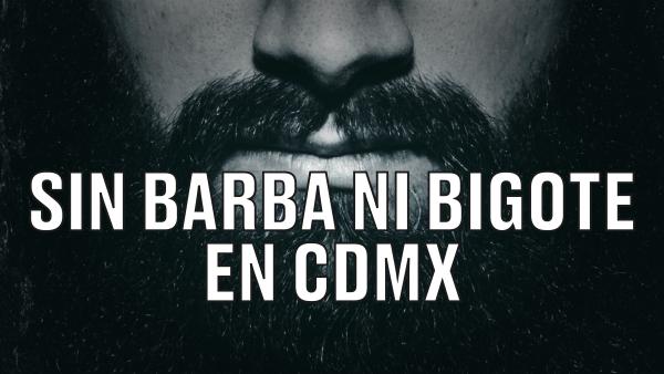 Sin barba ni bigote, así serán las medidas para el regreso a actividades en CDMX
