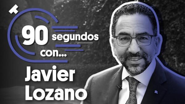 #90SegundosCon | Javier Lozano