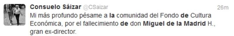 Consuelo Saizar lamentó la muerte del ex presidente quien fue también director del Fondo de Cultura Ecónomica.