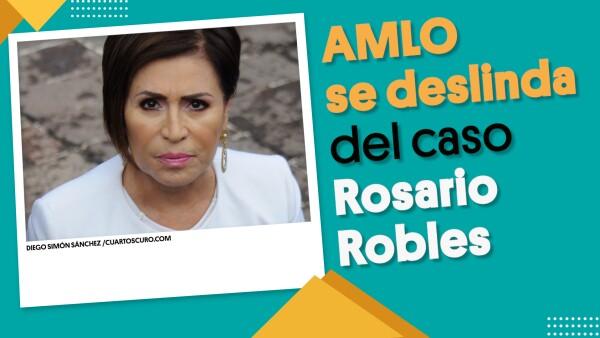 AMLO se deslinda del caso Rosario Robles | #EnSegundos