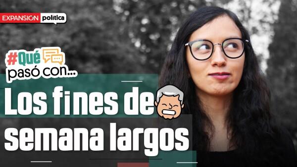 #QuéPasóCon | Los fines de semana largos