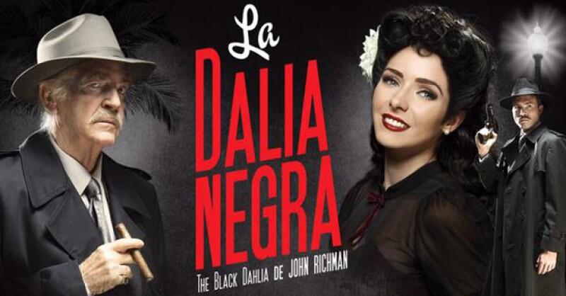 La Dalia Negra comienza su temporada este fin de semana en la Ciudad de México.