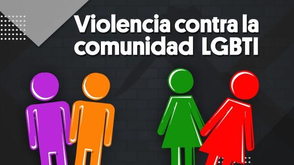 #Clip | Violencia contra la comunidad LGBTI
