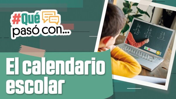 #QuéPasócon el calendario escolar