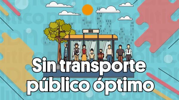 #ClipADN | Sin transporte público óptimo