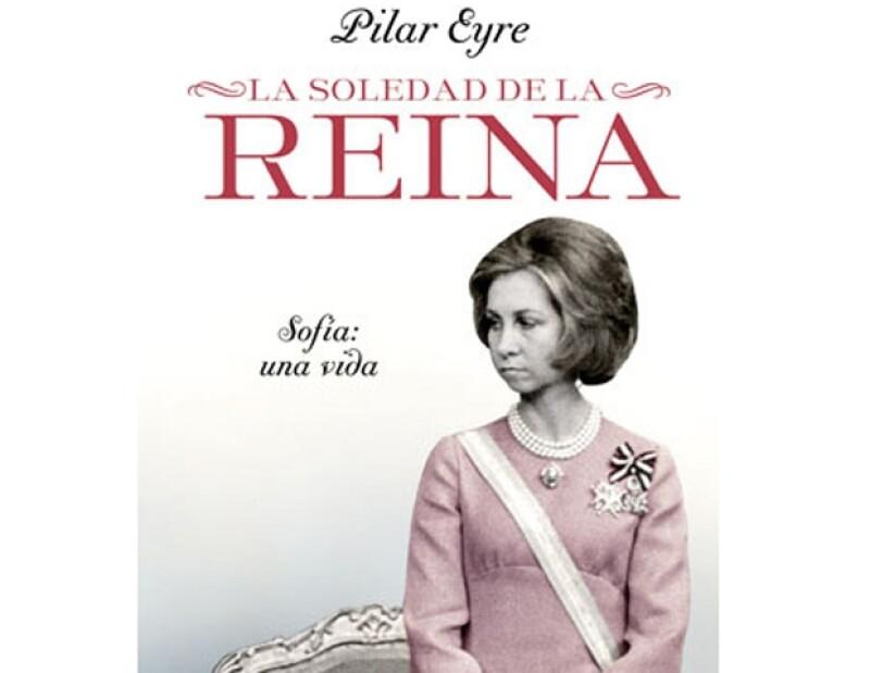 """El libro """"La soledad de la reina"""", de Pilar Eyre, ha causado polémica en todo el mundo, especialmente porque en él se asegura que el rey de España coqueteaba con la princesa Diana."""